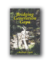 Bridging Generation Gaps