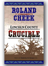 Lincoln County Crucible